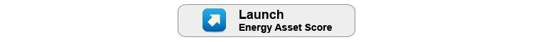 "Button that says ""Launch Energy Asset Score."""