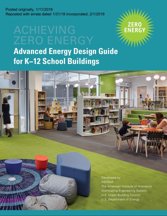 Cover for Advanced Energy Design Guide for K-12 School Buildings: Achieving Zero Energy.