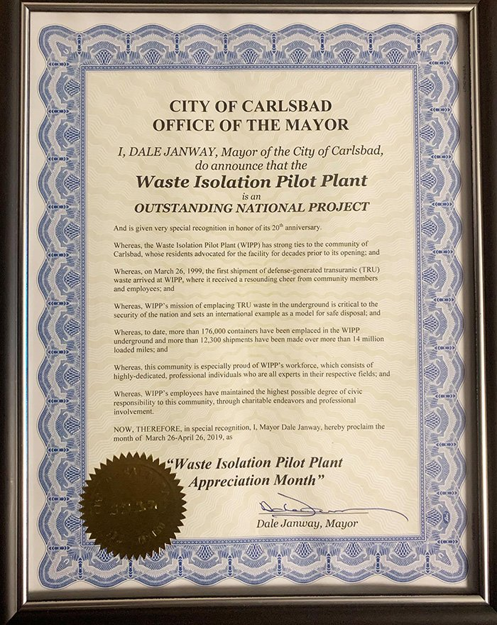 A proclamation by Carlsbad Mayor Dale Janway recognizing the Waste Isolation Pilot Plant's (WIPP) 20th anniversary describes WIPP's strong ties to the local community, whose residents advocated for the facility for decades prior to its opening.