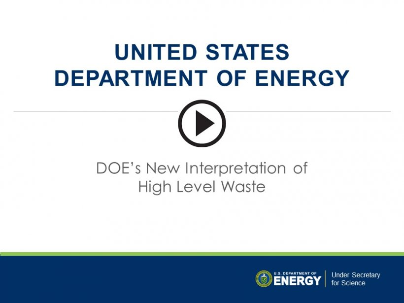 Learn more about DOE's New Interpretation of High Level Waste