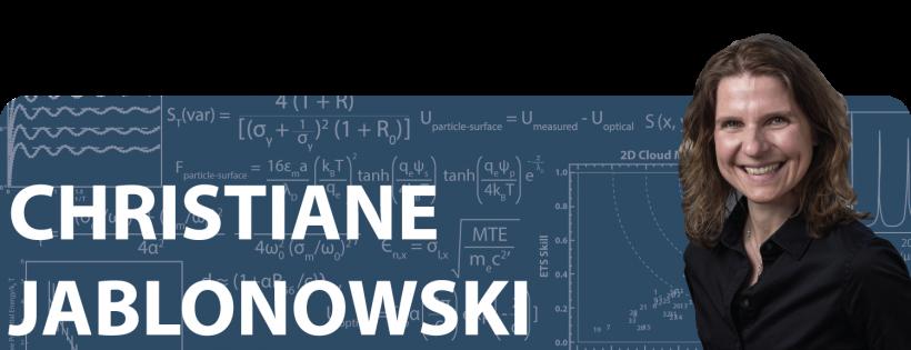 Christiane Jablonowski: Then and Now / 2010 Early Career Award Winner