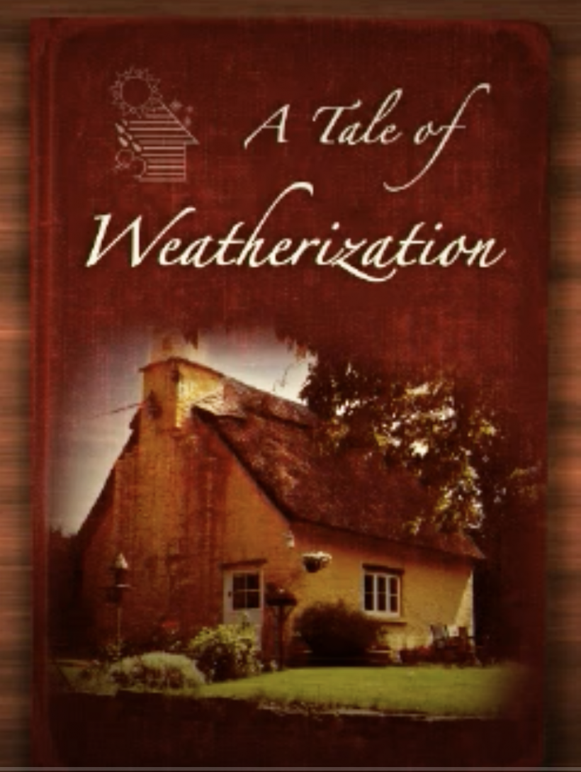 Cover image of A Tale of Weatherization.
