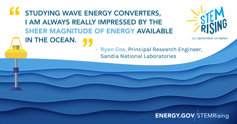Ryan Coe works at Sandia National Laboratories' Water Power Technologies department.
