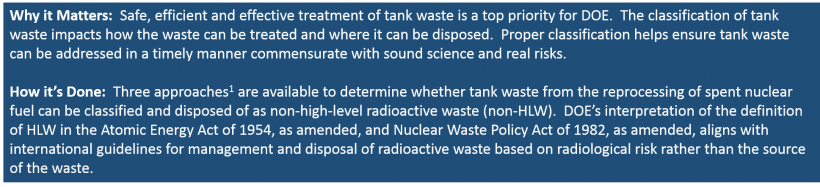 Safe, efficient and effective treatment of tank waste is a top priority for DOE.
