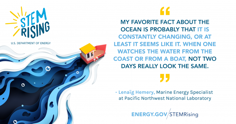 My name is Lenaïg Hemery and I am a marine energy specialist at Pacific Northwest National Laboratory.