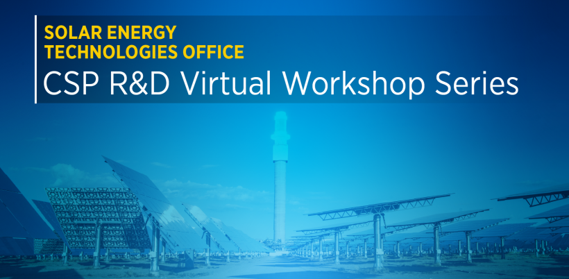 A graphic advertising a concentrating solar-thermal power workshop series, blue and yellow with a photo of a CSP plant