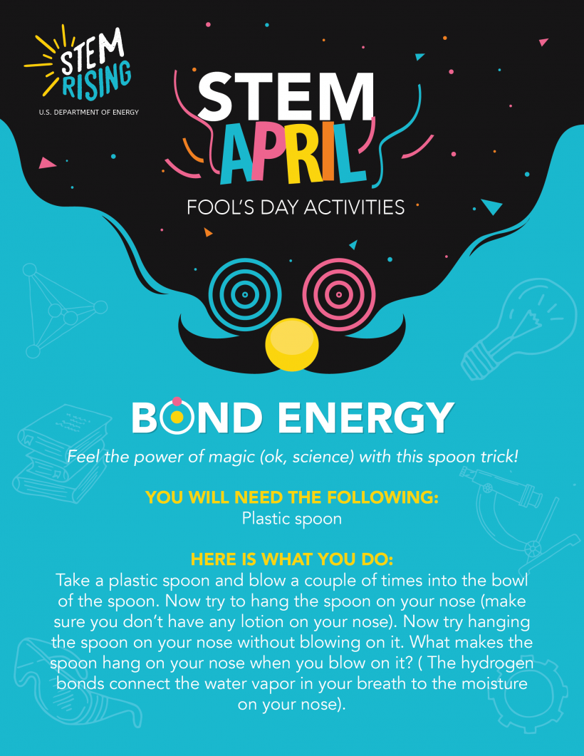 A student STEM activity for April Fool's Day about bond energy.