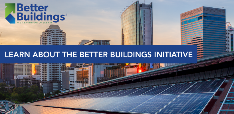 """the text """"Learn more about the Better Buildings Initiative"""" over a city skyline sunset."""
