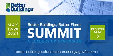 Better Buildings, Better Plants Summit: A Leadership Symposium
