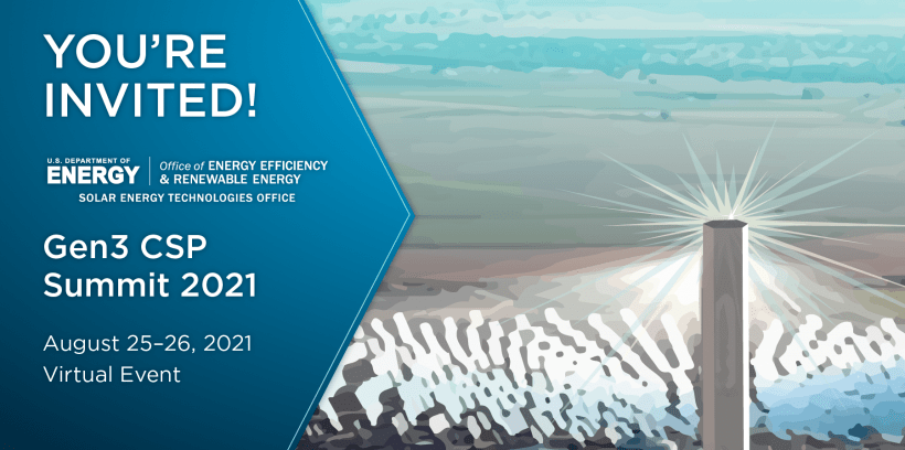 A graphic depicting a CSP plant with a text invitation to the Gen3 CSP Summit 2021 on August 25-26, 2021