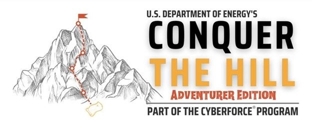 A picture of a mountain and the text reads: US department of Energy's Cyberforce Conquer the Hill Adventure Edition