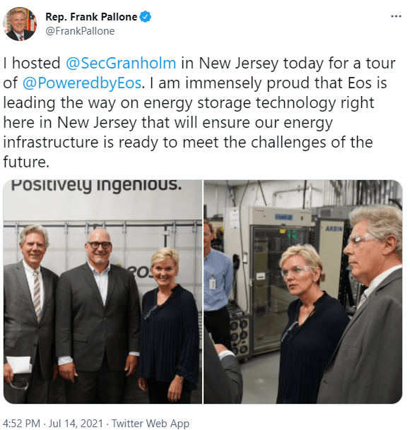 Rep. Frank Pallone @FrankPallone: I hosted @SecGranholm in New Jersey today for a tour of @PoweredbyEos . I am immensely proud that Eos is leading the way on energy storage technology right here in New Jersey that will ensure our energy infrastructure is ready to meet the challenges of the future.