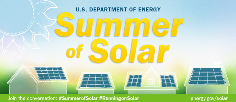 """Illustration of of 4 houses with solar panels on their roofs, with the words """"U.S.Department of Energy Summer of Solar, Join the conversation: #SummerofSolar"""""""