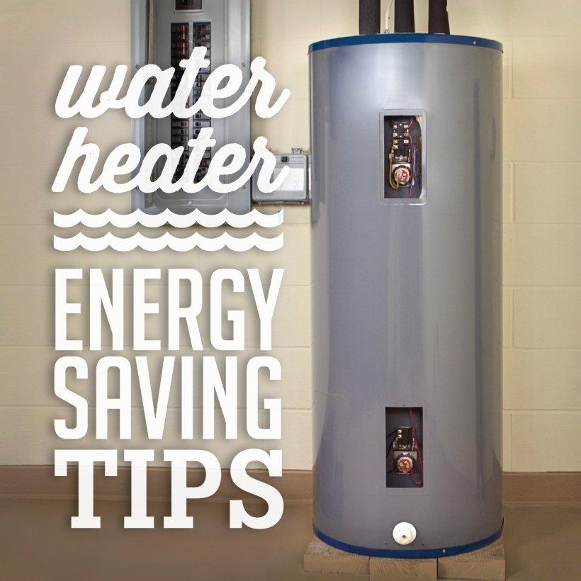 Water Heater Energy Saving Tips
