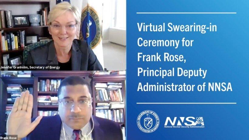 Secretary of Energy Jennifer Granholm swears in Frank A. Rose to be Principal Deputy Administrator of NNSA.