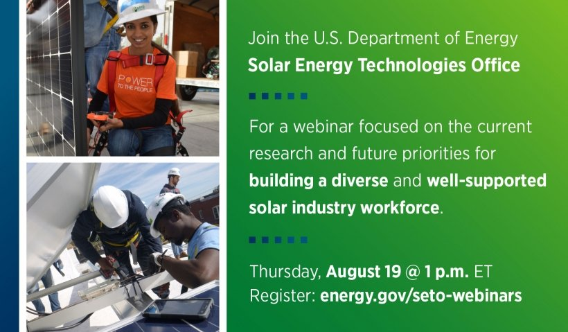 Two photos of people working on solar panels and text advertising a webinar on Solar Workforce on August 19, 2021, at 1 pm ET