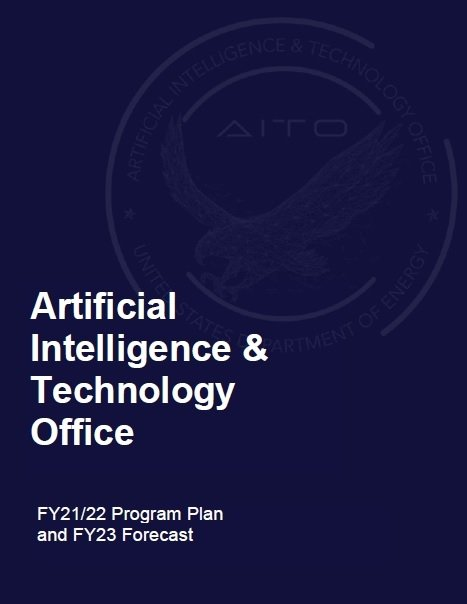 Artificial Intelligence and Technology Office (AITO) Program Plan, Q4 FY21 – Q4 FY22