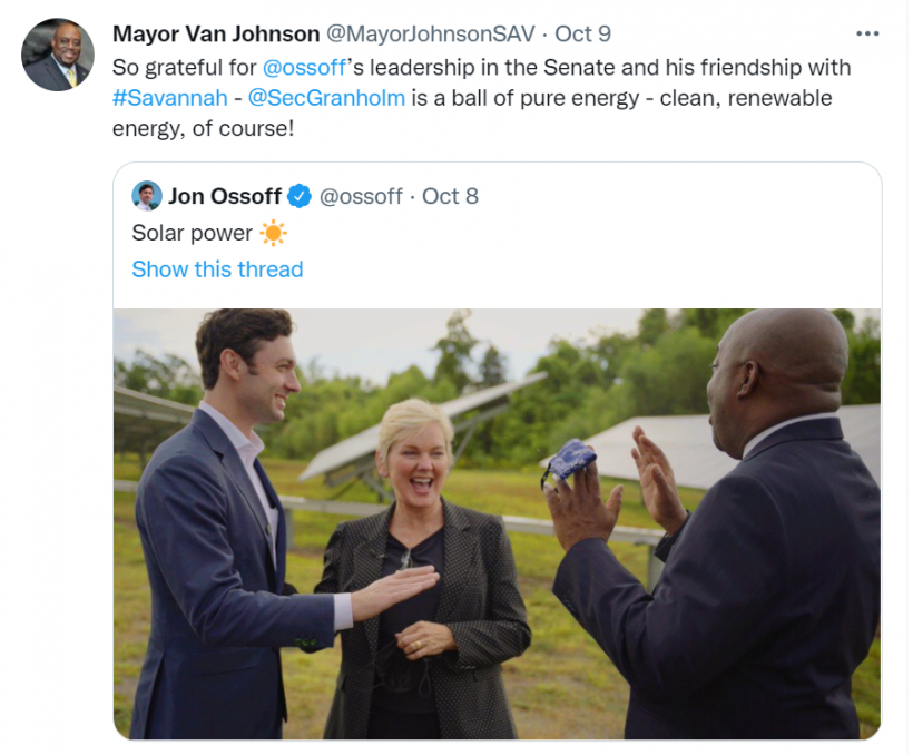 """A Twitter post from Mayor Van Johnson featuring a picture of Secretary Granholm with the mayor and U.S. Sen. Jon Ossoff in a field of solar panels with text above that reads, """"So grateful for @ossoff's leadership in the Senate and his friendship with #Savannah - @SecGranholm is a ball of pure energy - clean, renewable energy, of course!"""""""