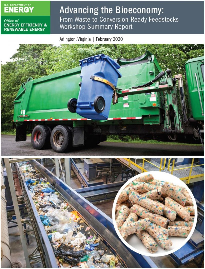 Advancing the Bioeconomy: From Waste to Conversion-Ready Feedstocks Workshop Summary Report