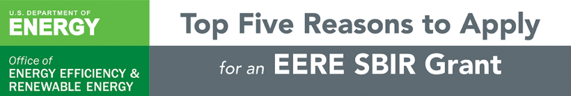 Banner: Top 5 Reasons to Apply to an SBIR Grant