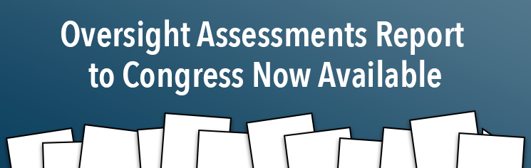 Oversight Assessments Congressional Report
