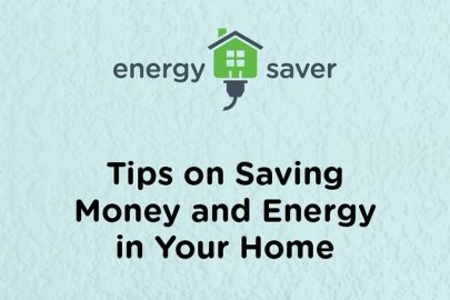 Energy Saver Guide: Tips on Saving Money and Energy at Home