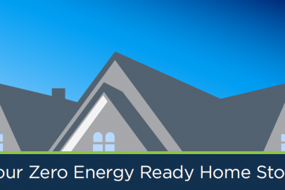 Your Zero Energy Ready Home Story