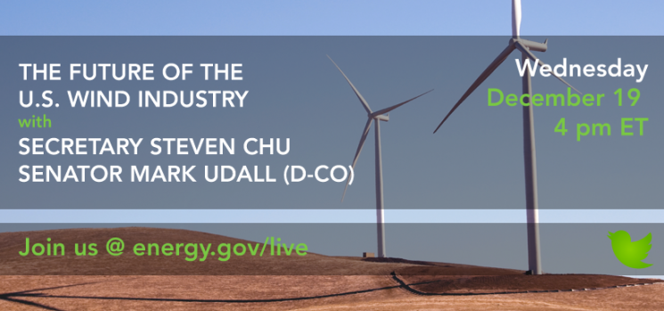 Join Us Wednesday: #AskEnergy with Secretary Chu & Senator Mark Udall