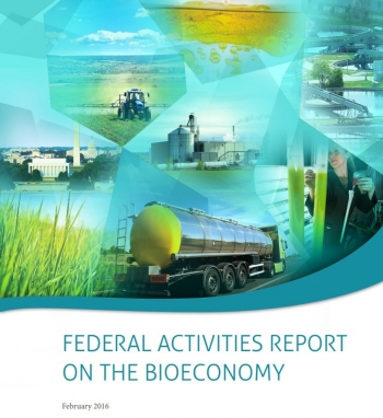 Federal Agencies Outline Bioeconomy Vision and Current Activities