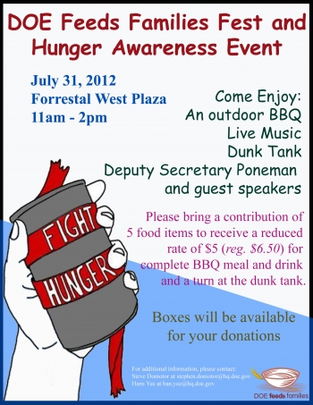The DOE Feeds Families Fest and Hunger Awareness Event are from 11 a.m. to 2 p.m. at the Forrestal West Plaza in Washington, D.C.