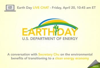 Celebrate Earth Day with Secretary Chu