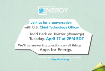 Join our Apps for Energy Twitter Q&A Today (@ENERGY) at 2 PM EDT by following the hashtag #appsforenergy.