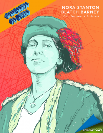 "Nora Stanton Blatch Barney was the first American woman to become a civil engineer in 1905 and granddaughter of a women's rights icon. | Graphic by <a href=""/node/2349957"">Cort Kreer</a>."