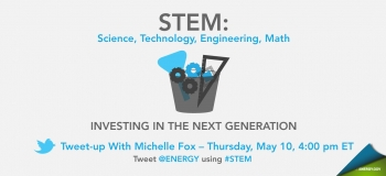 Michelle will be taking questions on STEM education as well as workforce development and training. She'll also be soliciting your ideas on why these initiatives are important, and what the Department can do to improve them.