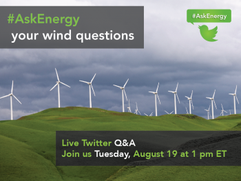 "Have questions about wind energy? Experts from the Energy Department are answering your questions about wind during a live Twitter Q&A on Tuesday, August 19, at 1 p.m. ET. | Graphic by <a href=""/node/379579"">Sarah Gerrity</a>, Energy Department."