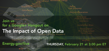Join Us Thursday, Feb. 21 for a Google+ Hangout on the Impact of Open Data