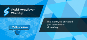 This month our expert answered your #AskEnergySaver questions about air sealing. | Image courtesy of Sarah Gerrity.