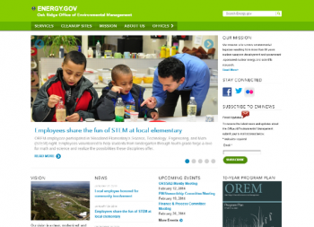 The Oak Ridge Office of Environmental Management's new website, above, features more news and resources for stakeholders, residents and media.