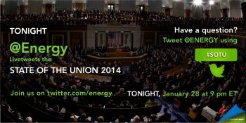 """Join Energy.gov tonight as we livetweet about all the major energy points in the President's State of the Union address. 