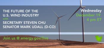 Join Us Wednesday: #AskEnergy with Secretary Chu & Senator Mark Udall