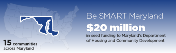 MARYLAND HELPS RESIDENTS AND BUSINESSES TO BE SMART