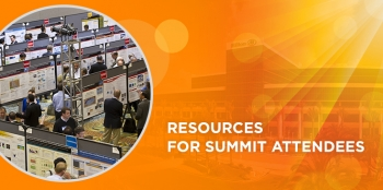 <strong>Resources for Summit Attendees</strong><br />Plan your Summit experience today by accessing event schedules, venue information and more.