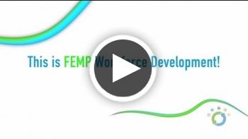 Video: This is FEMP - Workforce Development