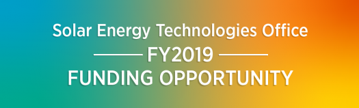 Funding Opportunity Announcement: Solar Energy Technologies
