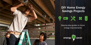 DIY Home Energy Savings Projects: Step-by-step guides to home energy improvements