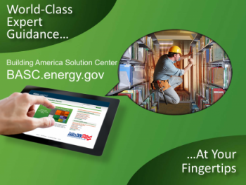 "Graphic: ""World-class expert guidance ... at your fingertips. Building America Solution Center, basc.pnnl.gov"""