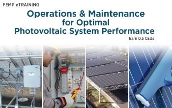 Graphic for FEMP56 that reads Operations and Maintenance for Optimal Photovoltaic System Performance.