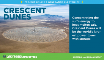 Crescent Dunes concentration solar power project financed with help from a Department of Energy loan guarantee