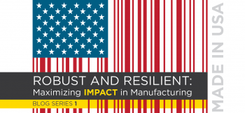 """An american flag, with the red and white stripes fashioned to look like a bar code. The text """"Robust and resilient: Maximizing impact in manufacturing. Blog series 1, made in the USA"""" is over-layed on the flag."""