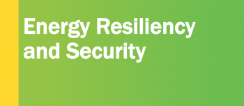 Graphic that reads Connect with Energy Resiliency and Security.